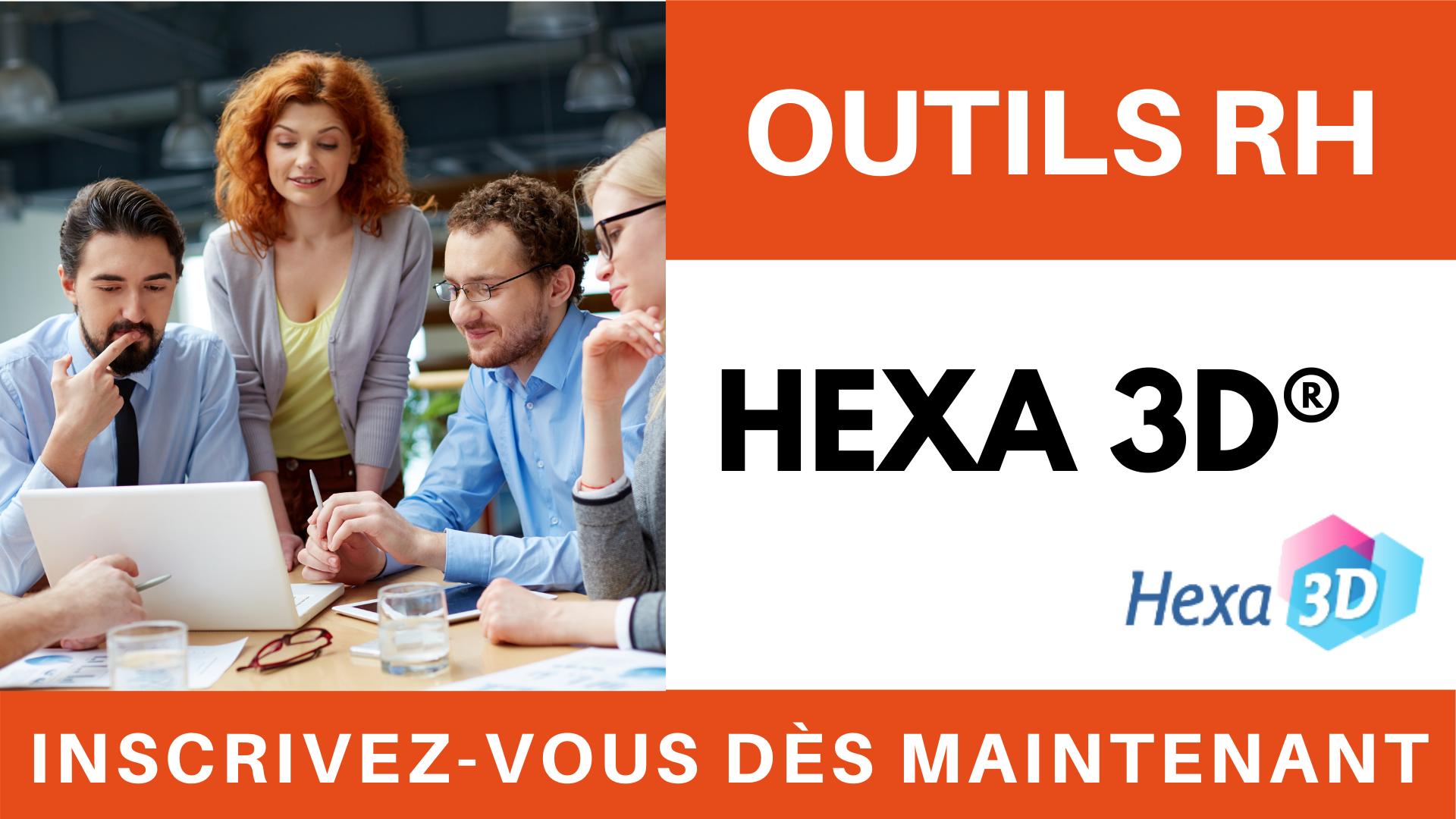 OUTILS RH - HEXA 3D